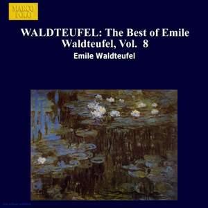 The Best of Emile Waldteufel, Volume 8