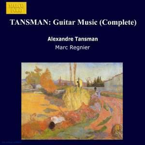 Tansman: Guitar Music (complete)
