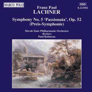 Lachner, F: Symphony No. 5 in C minor, Op. 52 'Passionata'