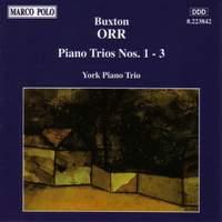 Buxton Orr: Piano Trios Nos. 1 - 3