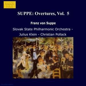 Franz von Suppé: Overtures, Vol. 5