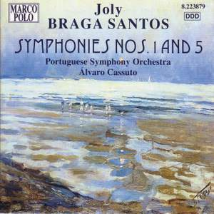 Joly Braga Santos - Symphonies Nos. 1 & 5