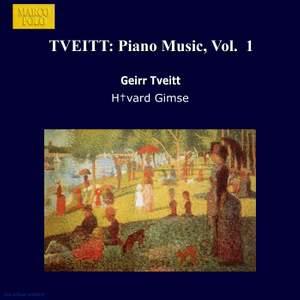 Geirr Tveitt: Piano Works, Vol. 1