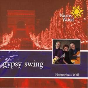 Harmonious Wail: Gypsy Swing