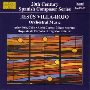 Jesús Villa-Rojo: Orchestral Works