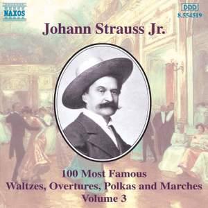 Johann Strauss II: 100 Most Famous Waltzes Vol. 3
