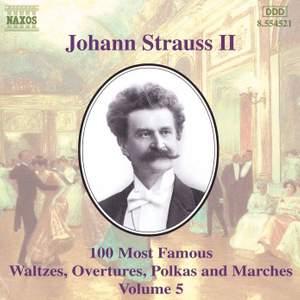 Johann Strauss II: 100 Most Famous Waltzes Vol. 5