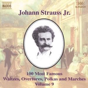 Johann Strauss II: 100 Most Famous Waltzes Vol. 9