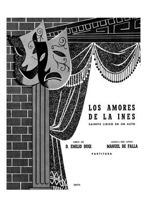 Manuel de Falla: Manuel De Falla: Los Amores De La Ines
