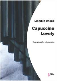 Lin Chin-Cheng: Capuccino Lovely