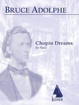 Bruce Adolphe: Chopin Dreams