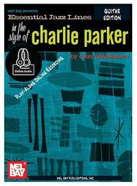 Essential Jazz Lines The Style Of Charlie Parker