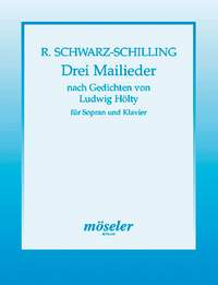 Schwarz-Schilling, R: Three May Songs