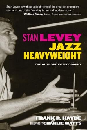 Stan Levey: Jazz Heavyweight