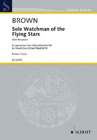 Brown, M: Sole Watchman of the Flying Stars