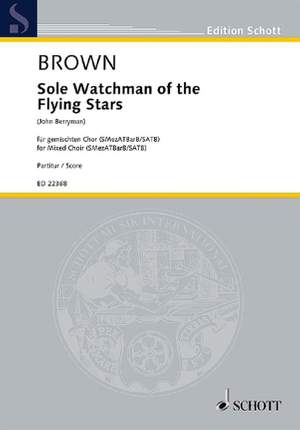 Brown, M: Sole Watchman of the Flying Stars Product Image