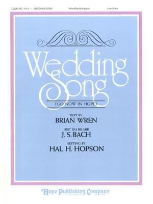 Brian Wren_Johann Sebastian Bach: Wedding Song - Go Now In Peace