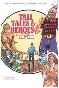 Grace Hawthorne_John Wilson: Tall Tales and Heroes