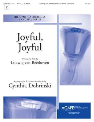 Ludwig van Beethoven: Joyful, Joyful