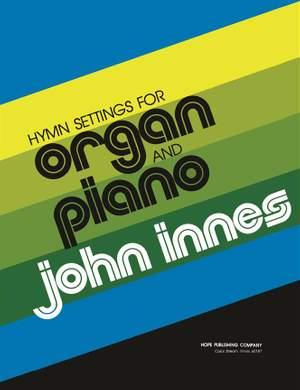 Hymn Settings for Organ and Piano