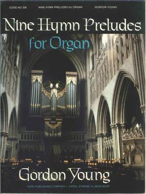 Gordon Young: Nine Hymn Preludes Product Image