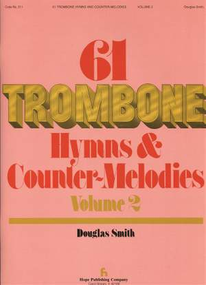61 Trombone Hymns and Countermelodies, Vol. II