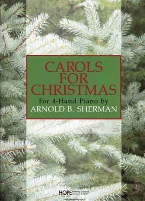 Arnold Sherman: Carols for Christmas