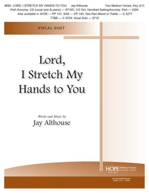 Jay Althouse: Lord, I Stretch My Hands to You