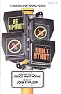 Grace Hawthorne_John Wilson: Be Smart, Don't Start