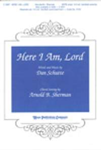 Daniel L. Schutte: Here I Am, Lord