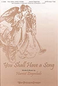 Harriet Ziegenhals: You Shall Have a Song