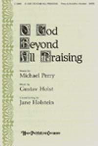 Jane Holstein: O God Beyond All Praising