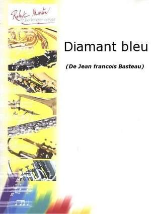 Jean Francois Basteau: Diamant Bleu