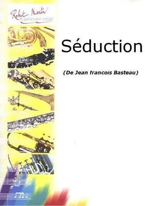 Jean Francois Basteau: Séduction