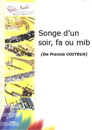 Francis Coiteux: Songe d'Un Soir