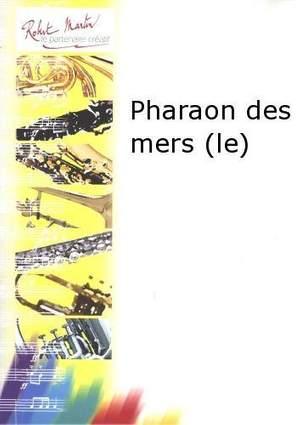 Francis Coiteux: Le Pharaon des Mers