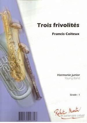 Francis Coiteux: Trois Frivolites