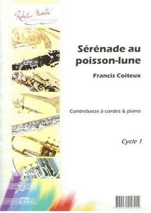 Francis Coiteux: Sérénade au Poisson-Lune