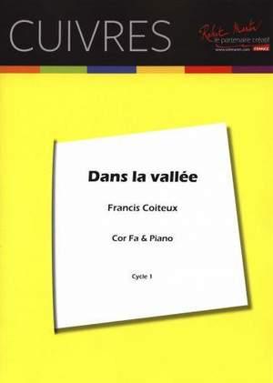 Francis Coiteux: Dans la Vallée