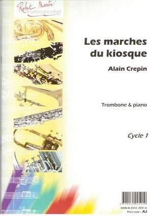Alain Crépin: Marches du Kiosque (les)