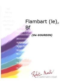 Gourdin: Flambart (le), Batterie Fanfare