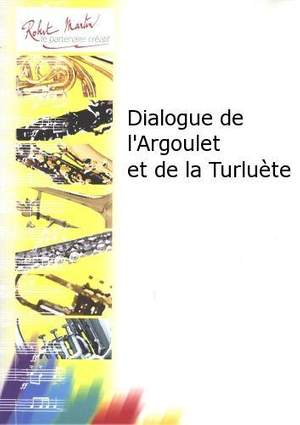 Claude-Henry Joubert: Dialogue de l'Argoulet et de la Turluète