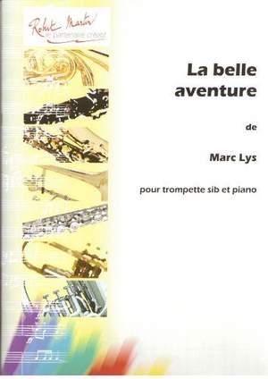 Marc Lys: La Belle Aventure