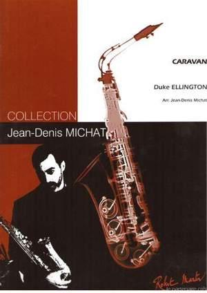 Duke Ellington_Jean Denis Michat: Caravan