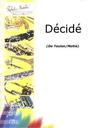 Toulon_Mallié: Décidé