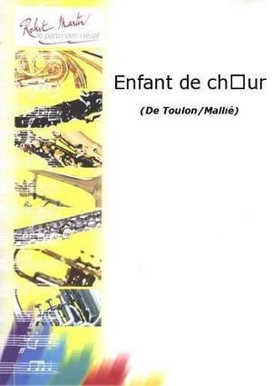 Toulon_Mallié: Enfant de Choeur