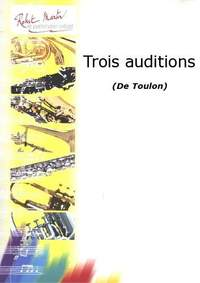 Toulon: Trois Auditions