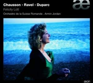 Chausson / Ravel / Duparc - Felicity Lott