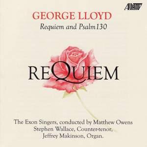 George Lloyd: Requiem & Psalm 150