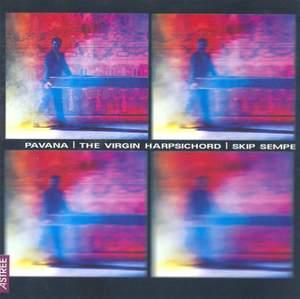 Pavana, The Virgin Harpsichord